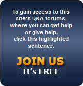 To gain access to this site's Q&A forums, where you can get help or give help, click this highlighted sentence.